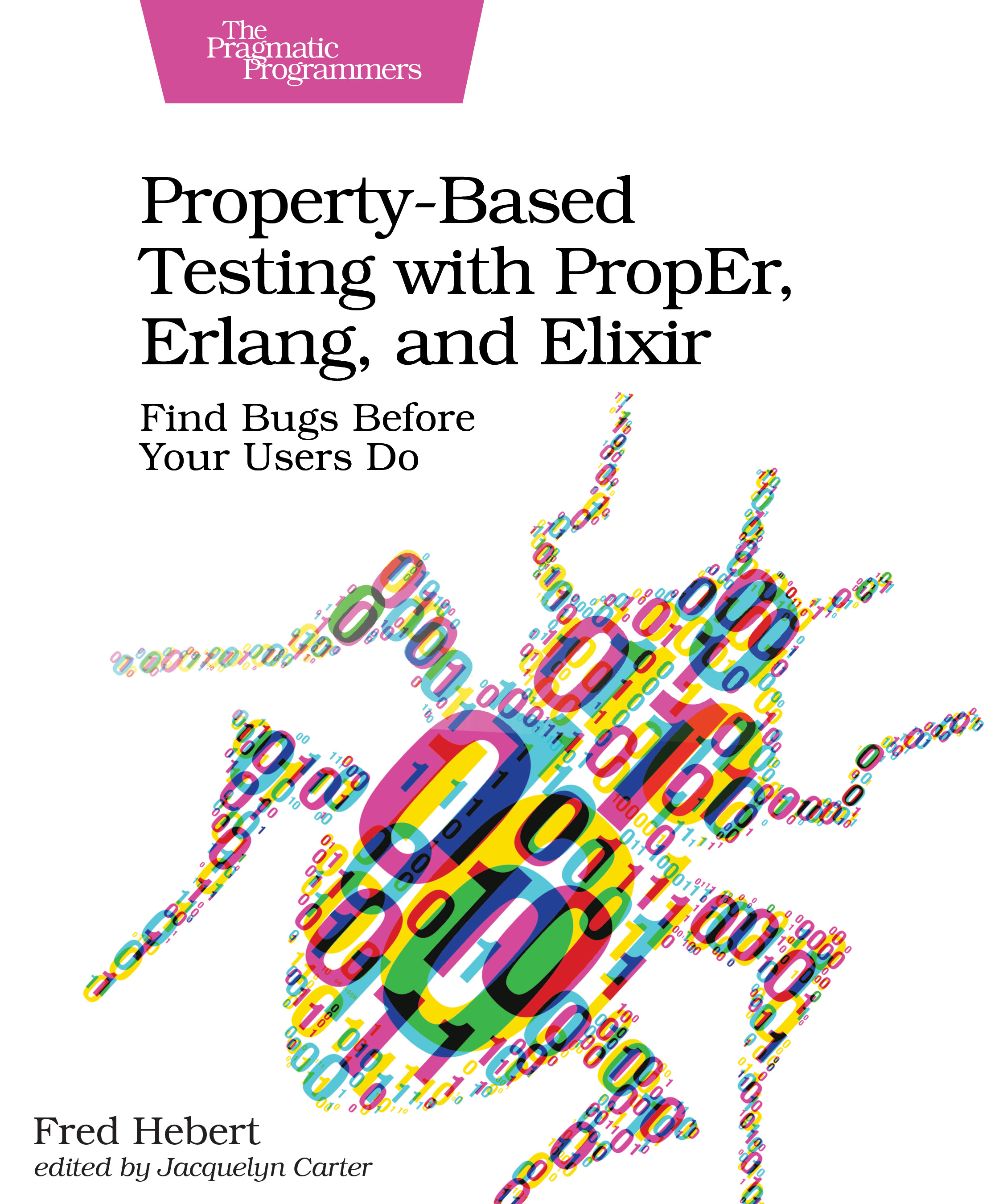 Property-Based Testing with PropEr, Erlang, and Elixir